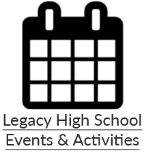Legacy High School Events & Activities